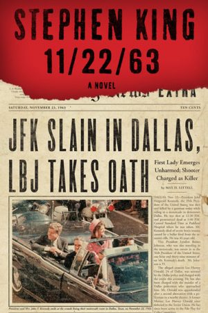 Connect Through Reading – 11/22/63 by Stephen King