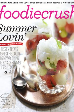 FoodieCrush Magazine – Summer Issue Feature!