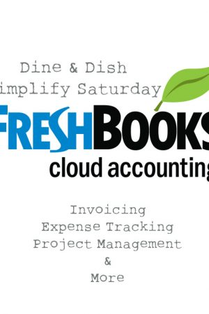 Simplify Saturday: FreshBooks Invoice & Accounting System