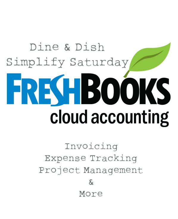 Simplify Saturday FreshBooks Invoice Accounting System Dine And - How to creat an invoice catholic store online