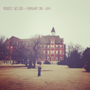 Project 365 2013: Our Life in Photos February 3rd – 16th