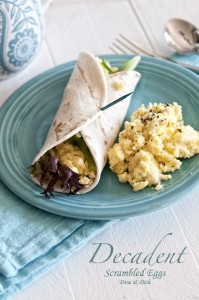 Decadent Scrambled Eggs from www.dineanddish.net