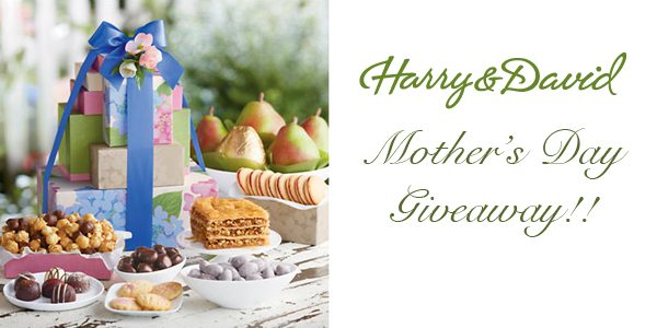 Harry & David Mothers Day Giveaway