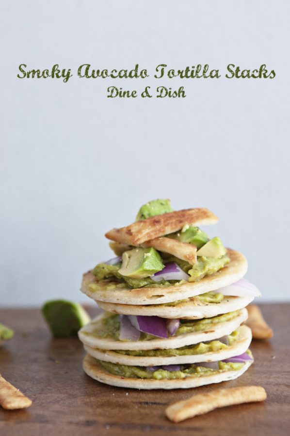 Smoky California Avocado Tortilla Stack