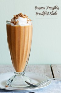 Dessert for Breakfast {Recipe: Banana Pumpkin Breakfast Shake}