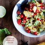 Summer Harvest Salad with Avocados, Tomatoes and Grilled Corn