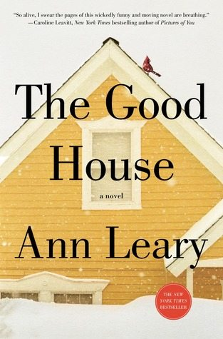 Review of The Good House by Ann Leary