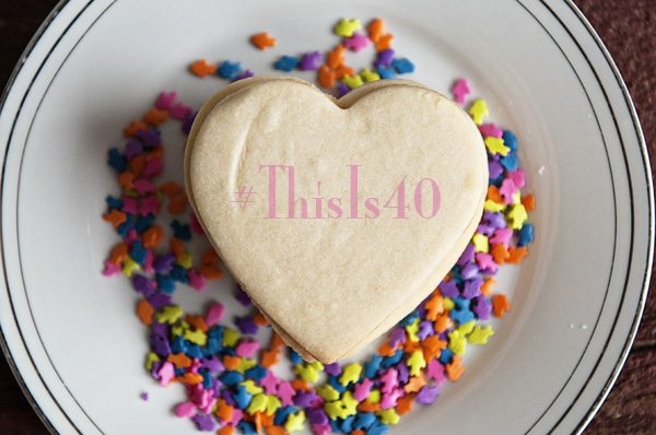 #ThisIs40 Week 2 www.dineanddish.net