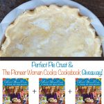 The Pioneer Woman Perfect Pie Crust Recipe plus a cookbook giveaway at dineanddish.net