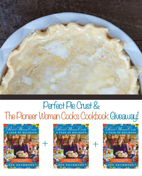The Pioneer Woman Perfect Pie Crust and Cookbook Giveaway