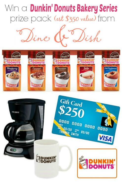 Dunkin Donuts $350 ARV Prize Package Giveaway at dineanddish.net