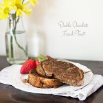 Double Chocolate French Toast from dineanddish.net