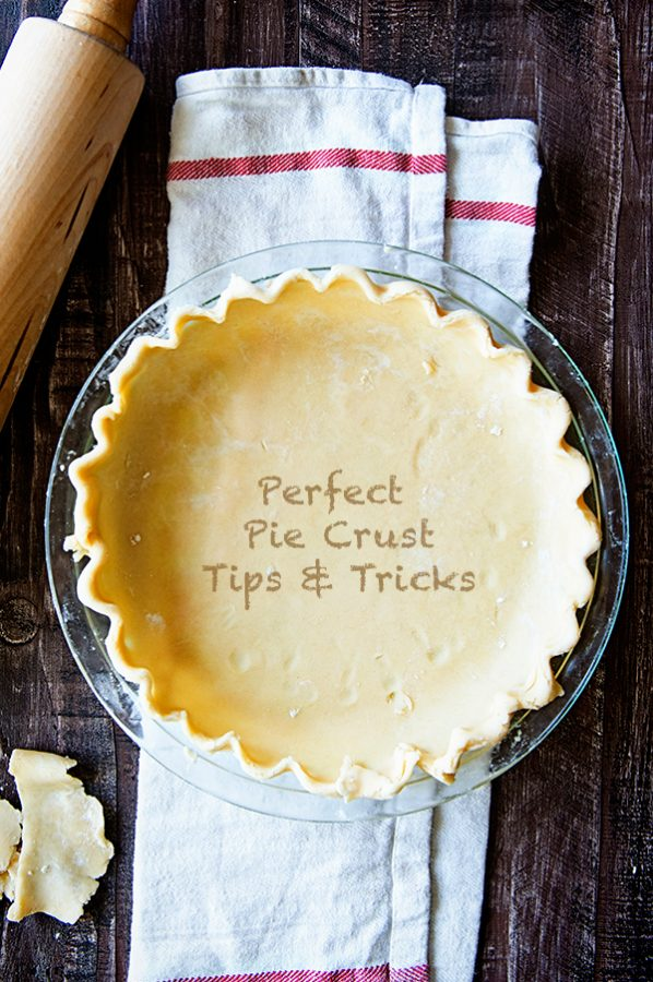 Perfect Pie Crust Recipe Tips and Tricks - Dine and Dish