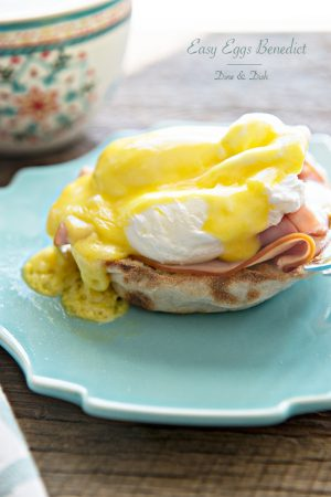 Easy Eggs Benedict with Hollandaise Sauce