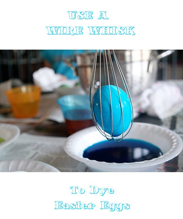 Use A Wire Whisk to Dye Easter Eggs