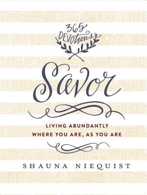 Savor Living Abundantly Where You Are