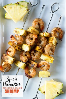 Spicy Habanero Grilled Pineapple Shrimp Recipe