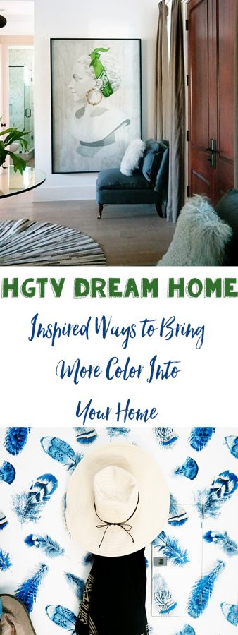 5 HGTV Dream Home Inspired Ways to Bring More Color Into Your Life