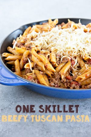 One Skillet Beefy Tuscan Pasta Recipe