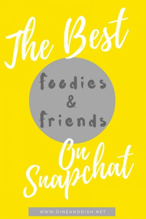 The Best Foodies and Friends to Follow on Snapchat
