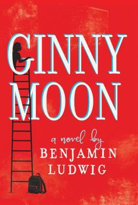 Ginny Moon by Benjamin Ludwig one of my July 2018 Must-Read Books