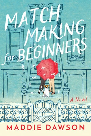 Matchmaking for Beginners book review by dineanddish.net