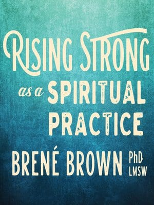 Rising Strong as a Spiritual Practice book cover