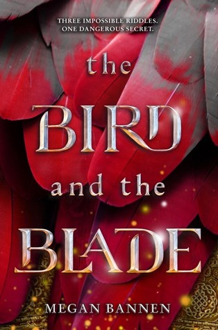 Book Cover of The Bird and the Blade